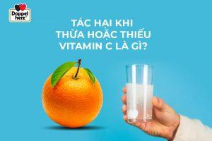 Tác hại khi thừa hoặc thiếu Vitamin C