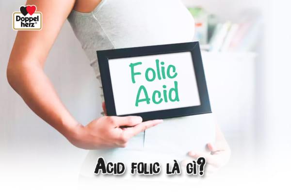 Acid folic là gì? Vì sao nên bổ sung acid folic cho bà bầu