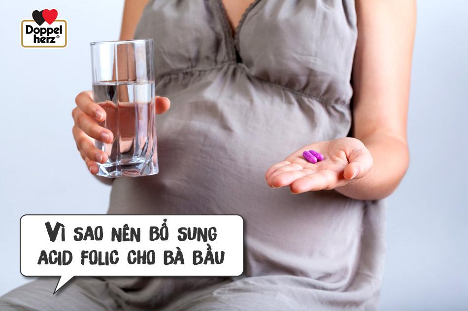 Vì sao nên bổ sung acid folic cho bà bầu